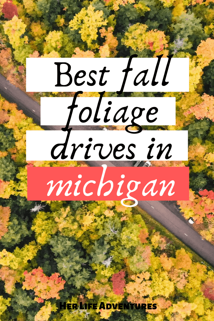 Michigan Fall Foliage- The best scenic fall drives in Michigan. | Her Life Adventures | #fall #drive #michigan #foliage #scenic #upperpeninsula #michigantravel #traveldestinations #vacation #roadtrip #wheretogo #travelideas #northamericatravel #traveltips #usdestinations #travelhacks #travelguide #adventuretravel