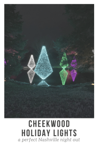 Cheekwood Holiday Lights: A Perfect Nashville Night Out   Her Life in Ruins