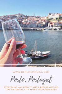 Everything You Need to Know Before Visiting Porto, Portugal | Her Life in Ruins