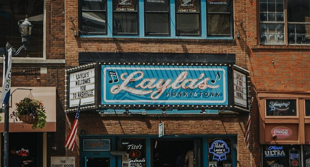 Layla's | The Ultimate Guide to Nashville's Lower Broadway | Her Life in Ruins