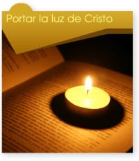 Portar la luz de cristo