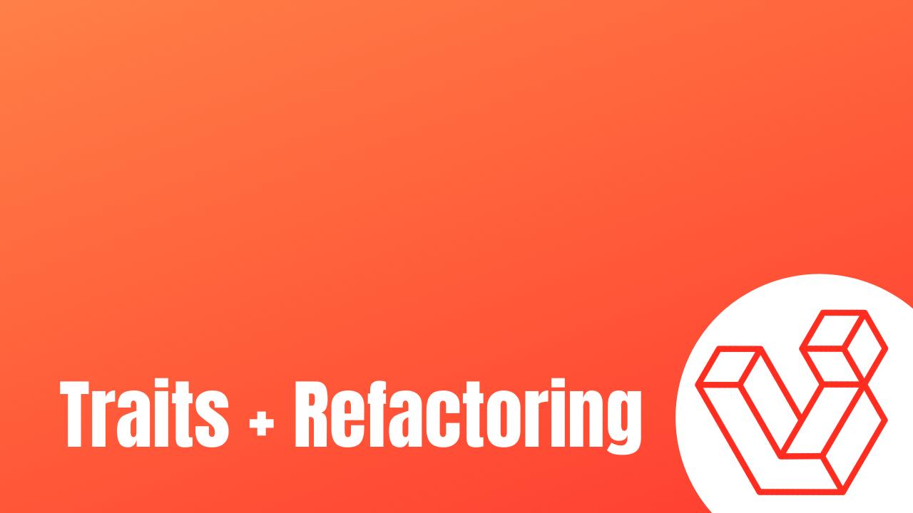 trait refactoring