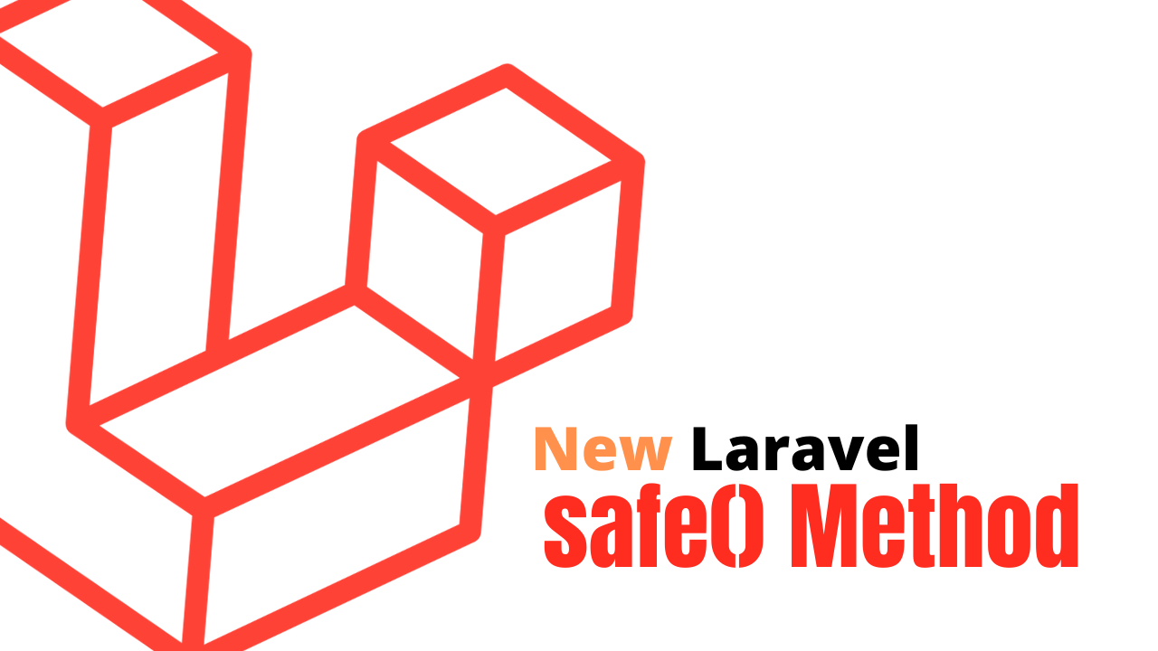 Safe method de Laravel