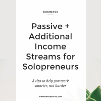 Passive + Additional Income Streams for Solopreneurs