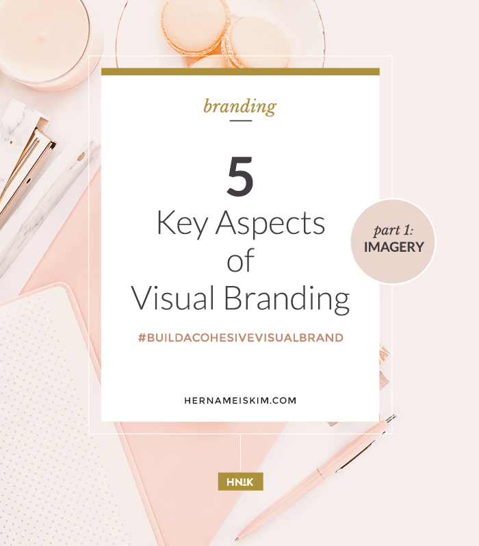 5 Key Aspects of Visual Branding - Part 1: Imagery