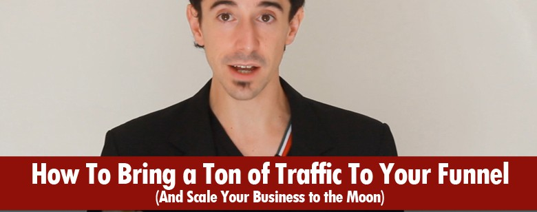 How to Traffic