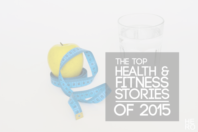 Top Health and Fitness stories 2015