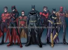 Bat familia Heroi X 8 anos