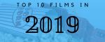Banner: Top 10 Films in 2019