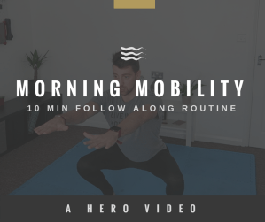 HERO Movement Simple Morning Mobility Routine FOLLOW ALONG