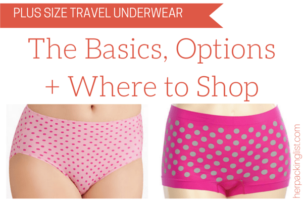 Plus Size Travel Underwear Her Packing List