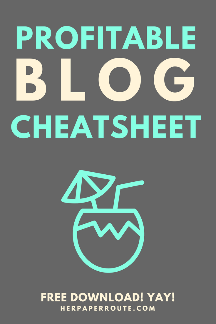 Create A Profitable Blog Cheatsheet - Everything You Need To Do To Start An Awesome Money-Making Blog - Tools And Resources I Use To Make Money Blogging - Passive Income - Affiliates - Content - Social Media - Management - Seo - Social Media Marketing | www.herpaperroute.com