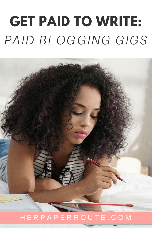 Get paid to blog paid blogging opportunities paid writing jobs make money writing jobs HerPaperRoute.com