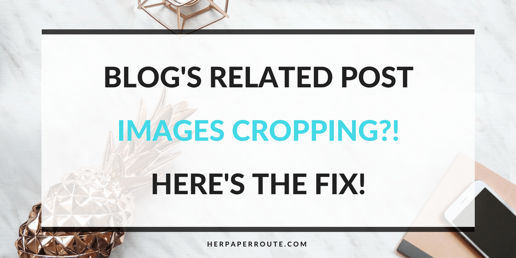 Is WordPress or JetPack cropping your 'related posts' images? Do you want Pinterest size images as related posts? Related Post Image Cropping Fix - Passive Income - Affiliates - Content - Social Media - Management - SEO - Promote | www.herpaperroute.com