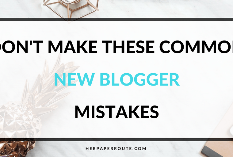 Dont Make These Common New Blogger Mistakes - - Passive Income - Affiliates - Content - Social Media - Management - SEO - Promote   www.herpaperroute.com