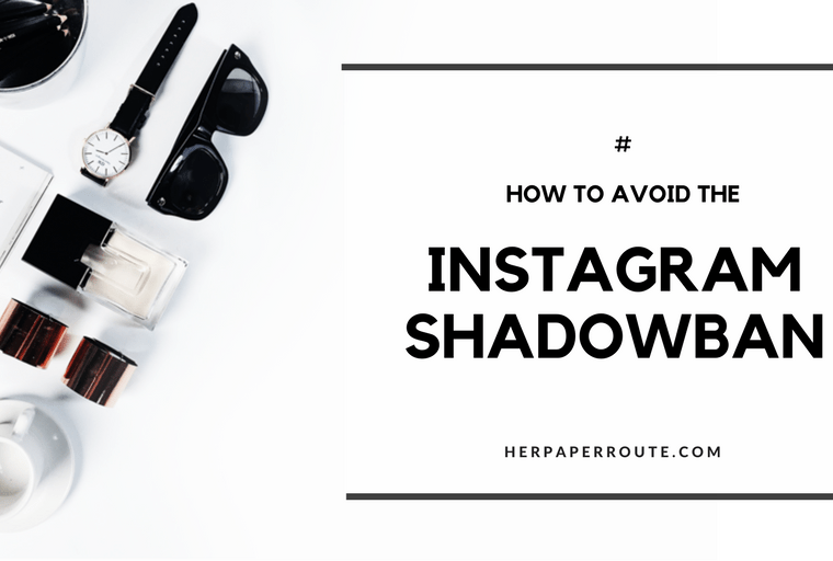 The Instagram Shadowban Is Real And Ruining Your Engagement. Heres What You Need To Know - Have You Been Shadowbanned? How To Actually Make Money Blogging Tools And Resouces - Passive Income - Affiliates - Content - Social Media - Management - SEO - Promote   www.herpaperroute.com