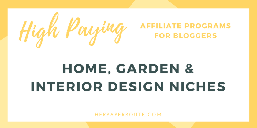 High paying affiliate programs for bloggers home garden - How to earn money in home design ...