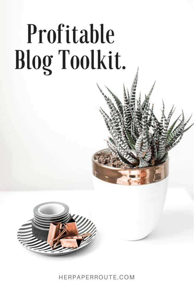 Start A Profitable Blog Toolkit - Everything You Need To Do To Start An Awesome Money-Making Blog - Tools And Resources I Use To Make Money Blogging - Passive Income - Affiliates - Content - Social Media - Management - Seo - Social Media Marketing | www.herpaperroute.com