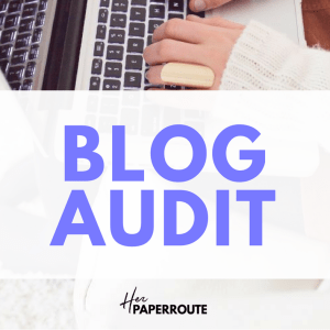 Blog Audit website audit seo analysis improve your blog check site speed | HerPaperRoute.com