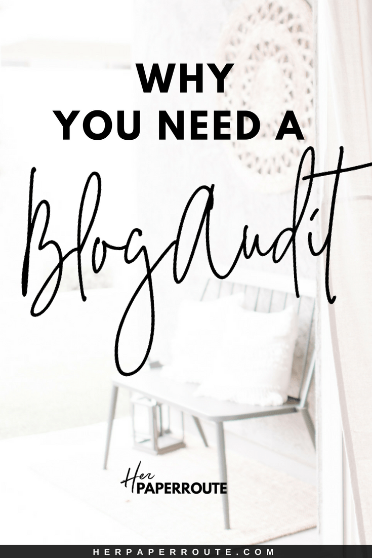 website checker Why you need a blog audit | HerPaperRoute.com