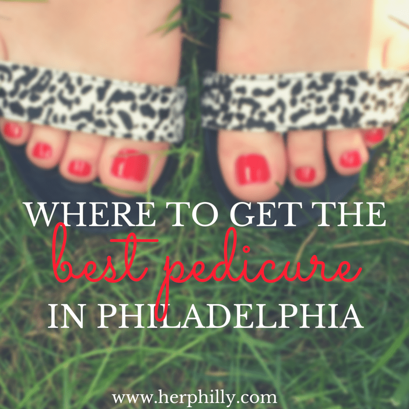 Best Pedicure Philadelphia