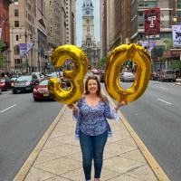 30 Philadelphia things I love (for my 30th birthday)