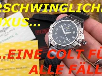 ERSCHWINGLICHER LUXUS! EINE COLT FÜR ALLE FÄLLE! (Breitling Colt A17035 schweizer Luxusuhr)