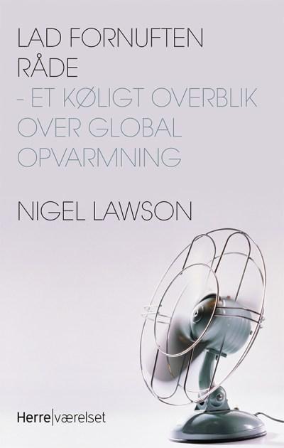 Nigel Lawson - Lad fornuften råde