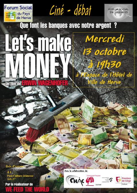 Let's Make Money : les coulisses peu reluisantes du système financier