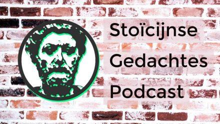 stoicijnse gedachtes podcast
