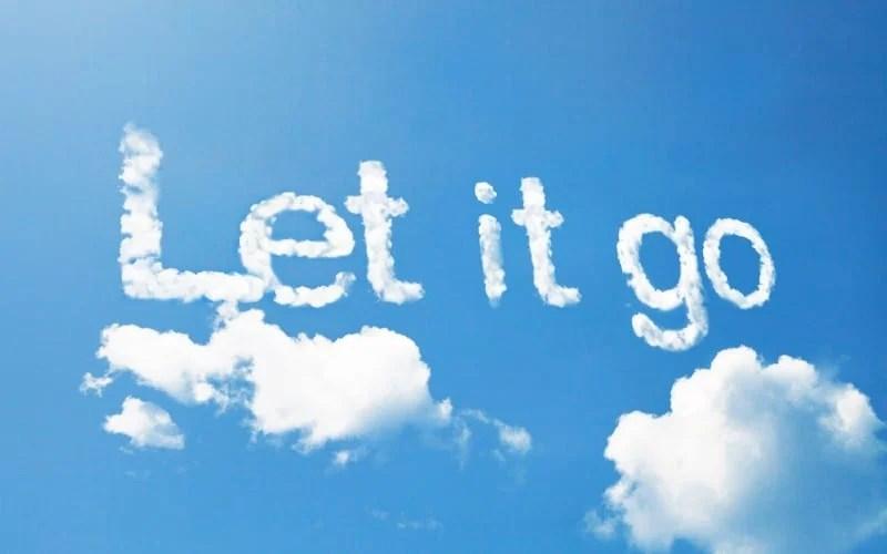 Let it go cloud message written on the sky