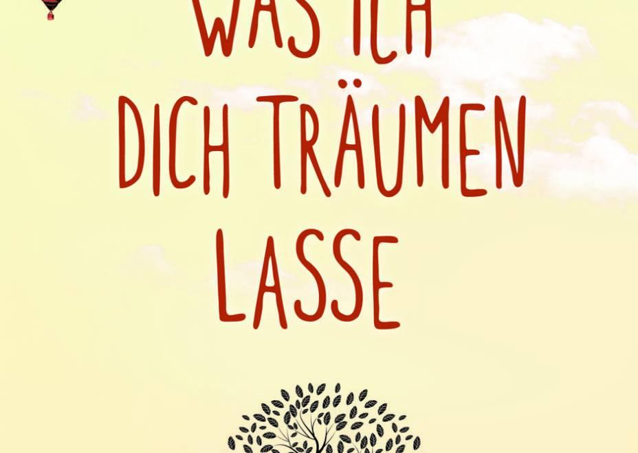 Was ich dich träumen lasse von Franziska Moll © Loewe Verlag