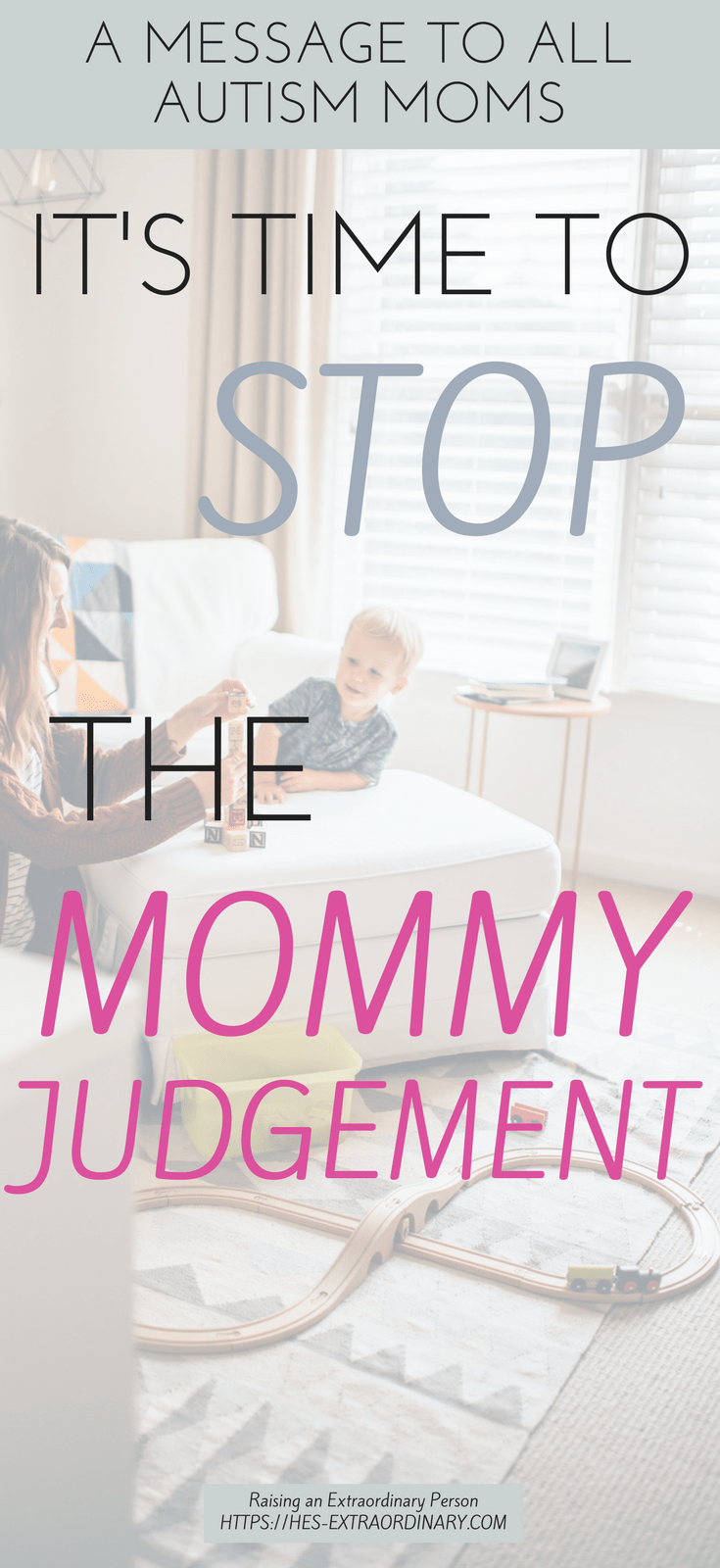Autism Moms - It's time to stop the mommy judging