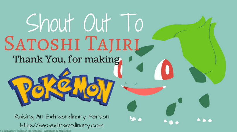 Shout Out to Satoshi Tajiri, Thank Your for Creating Pokemon