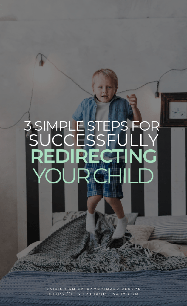 3 Simple Steps to Successfully Redirect Your Child / #ParentingStrategies #ADHDKids #Autism #PlayTherapy #BehaviorManagement
