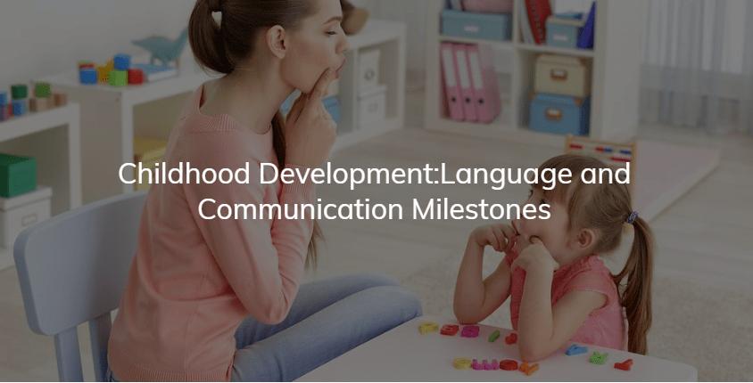 Language and Communication Milestones // Childhood Development