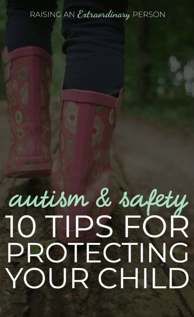 Autism and Safety : 10 Tools for Protecting Your Autistic Child from High-Risk Hazards, Elopement, Bullying, Abuse, Injury, Drowning // #FlightRisk #Bullying #Elopement #Autism #SPD #ChildSafety