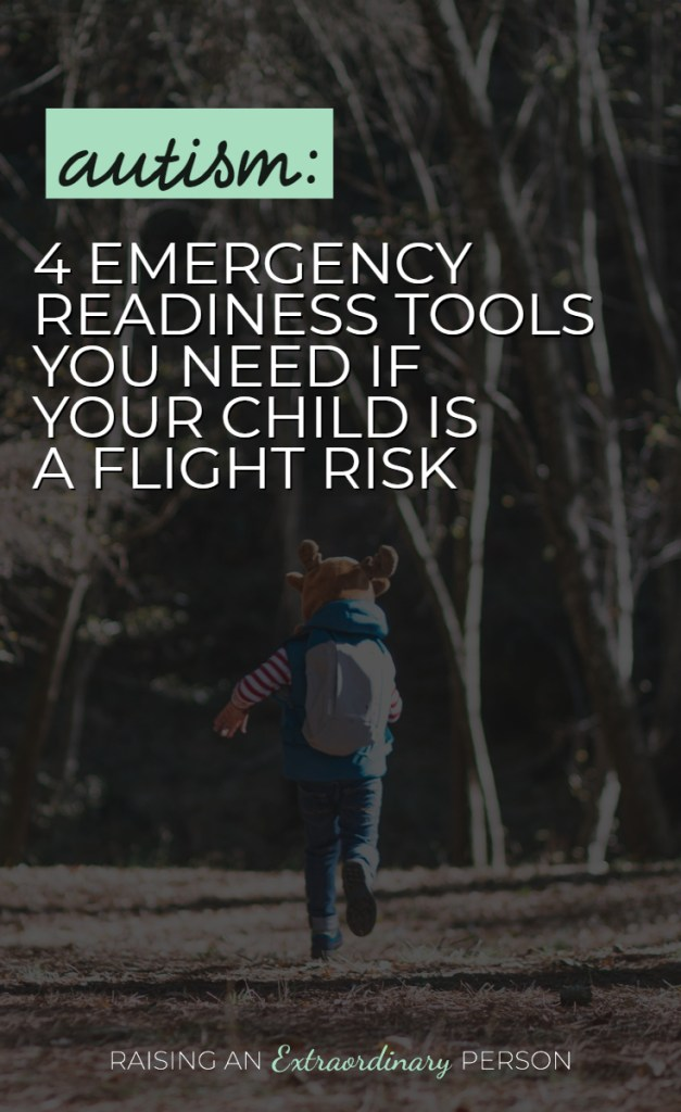 Autism Safety - 4 Emergency Readiness Tools You Need If Your Child Is A Flight Risk . //  Emergency Response Plan // #Autism #ASD #HighFunctioningAutism #ASDKids #Autistic #IdeasForAutism