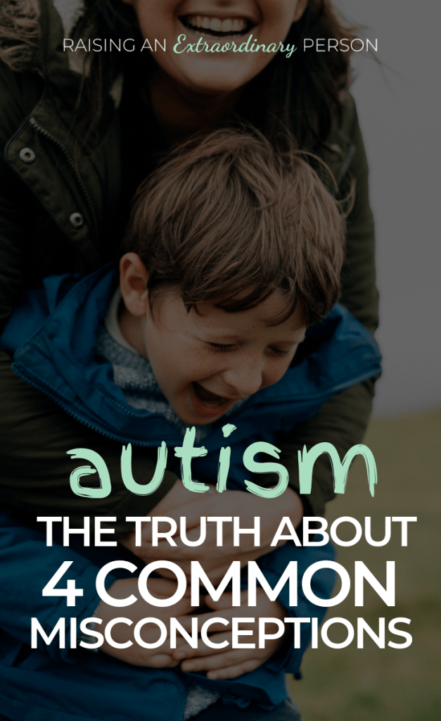Autism Awareness: The Truth About 4 Common Autism Misconceptions // Anyone working with  or caring for autistic children needs to read this. // #Autism #HighFunctioningAutism #ASD #ADHDKids #AutismAwareness #ToddlerDevelopment #Stimming #AutismMeltdowns #CommunicationSkills