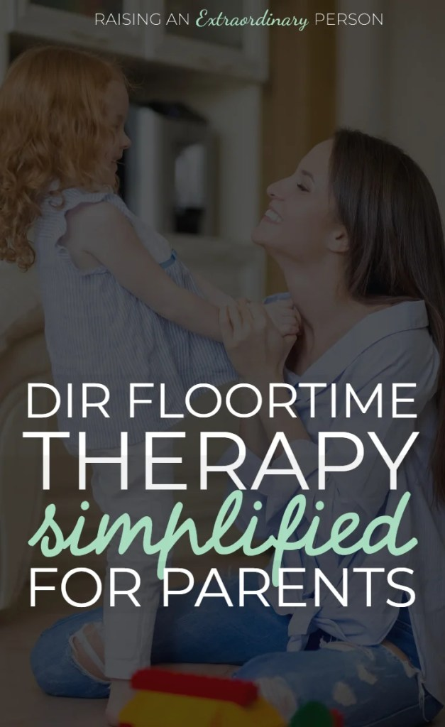 DIR Floortime Therapy - Simplified Version for Parents to Use at Home // #DIRFloortime #PlayTherapy #ChildrensTherapy #Autism #ADHDKids #SocialSkills #ASD #HighFunctioningAutism #ToddlerDevelopment  #SocialSkills