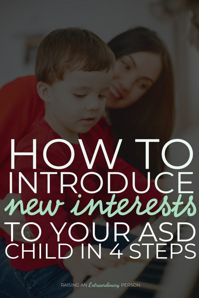 Introducing New Interests to Autistic Children // You shouldn't discourage your child's special interests - but it's great to encourage new interests, too.  #Autism #HighFunctioningAutism #ASD #Autistic #parenting #toddlerdevelopment