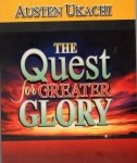 The Quest For Greater Glory