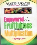 Empowered For Fruitfulness And Multiplication