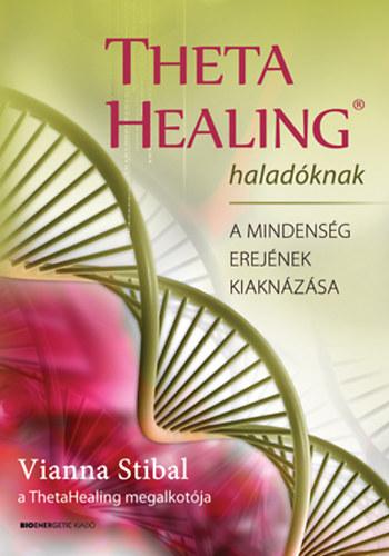 Vianna Stibal: Theta Healing könyv haladóknak