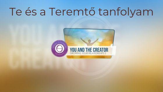 Te és a Teremtő tanfolyam Szekszárd