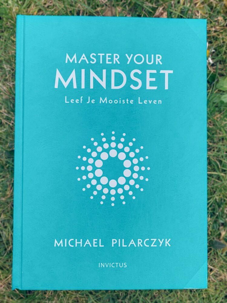 Het Gezinsleven - Lifestyle - Hobby's - Persoonlijke ontwikkeling, boeken top 5 - Voorkant boek Master your Mindset