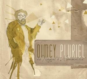 Dimey Pluriel