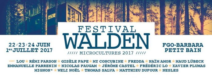 Festival Walden : 22, 23, 24 juin et 1er juillet