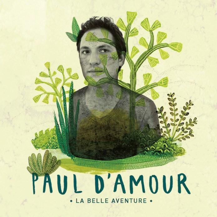 Paul d'Amour – La belle aventure