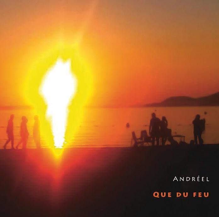 Andreel – Que du feu